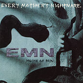 House of Pain - EP by Every Mother's Nightmare