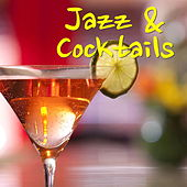 Jazz & Cocktails de Various Artists