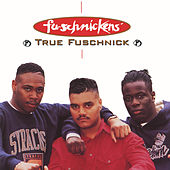 True Fuschnick EP de Fu-Schnickens