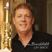 Lay Back by Vann Burchfield