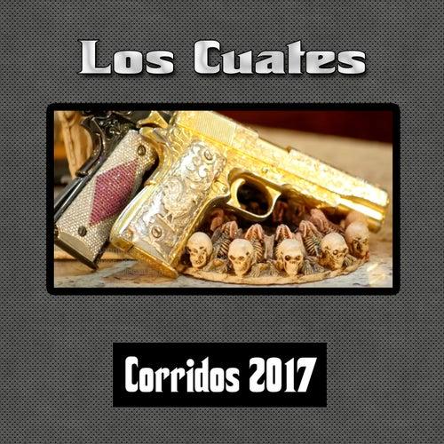 Corridos 2017 by Los Cuates De Sinaloa