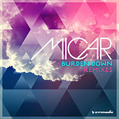 Burden Down (Remixes) de Micar