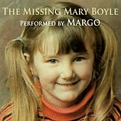 The Missing Mary Boyle de Margo
