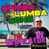 Humba Lumba Song (Humba Lumba Song Edition) by Ventilator