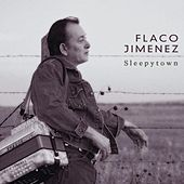 Sleepytown by Flaco Jimenez