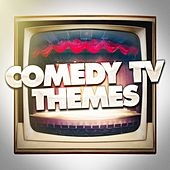 Comedy TV Themes by Various Artists
