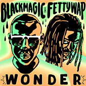 Wonder de Fetty Wap