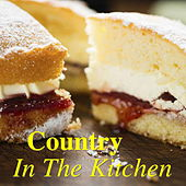 Country In The Kitchen von Various Artists
