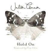 Hold On (Remixed by Tim Ellis) by Julian Lennon