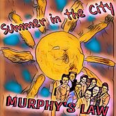 Summer in the City by Murphy's Law