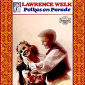 Polkas on Parade by Lawrence Welk