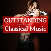 Outstanding Classical Music by Various Artists