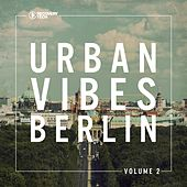 Urban Vibes Berlin, Vol. 2 by Various Artists