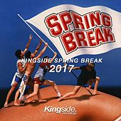 Kingside Spring Break 2017 by Various Artists