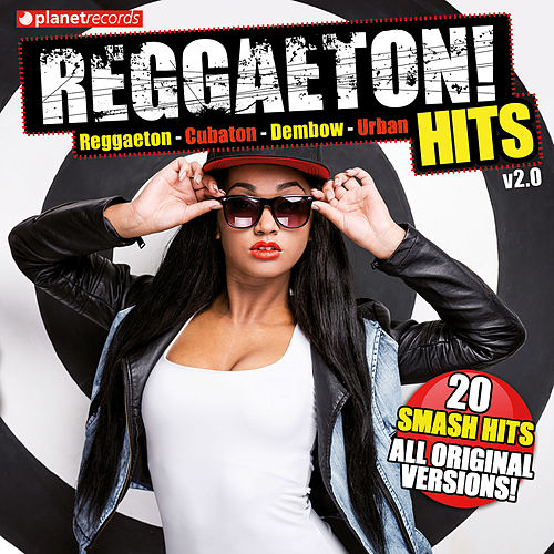 Reggaeton Hits V2.0 (Reggaeton - Cubaton - Dembow - 20 Urban Latin Hits) von Various Artists