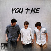 You + Me by The New Law