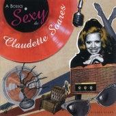 A Bossa Sexy De Claudette Soares de Claudette Soares