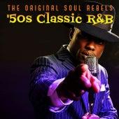 The Original Soul Rebels: '50s Classic R&B de Various Artists