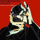 Monster Victim Witness by Neighborhood Goliath
