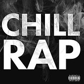 Chill Rap von Various Artists
