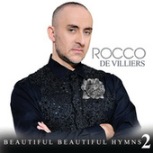 Beautiful Beautiful Hymns 2 de Rocco De Villiers