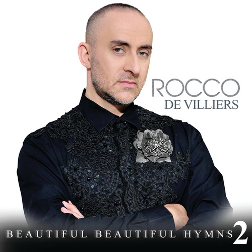 Beautiful Beautiful Hymns 2 by Rocco De Villiers