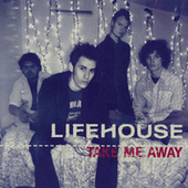Take Me Away von Lifehouse
