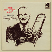 The Ted Heath Band Salutes Tommy Dorsey von Various Artists
