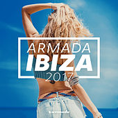 Armada Ibiza 2017 - Armada Music van Various Artists