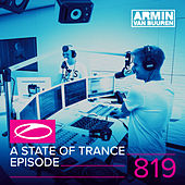A State Of Trance Episode 819 by Various Artists