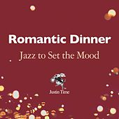 Romantic Dinner: Jazz to Set the Mood di Various Artists