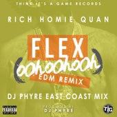 Flex (Ooh, Ooh, Ooh) (DJ Phyre Remix) von Rich Homie Quan