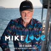 Do It Again (feat. Mark McGrath & John Stamos) by Mike Love