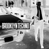 Brooklyn Techno, Vol. 1 by Various Artists