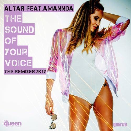 The Sound of Your Voice (The Remixes 2K17) de Altar