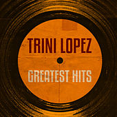 Greatest Hits de Trini Lopez