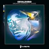 Breaking Diamond ft. Choice de Choice Osvaldorio