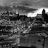 Very Gay Bro #TheSecondVerse (feat. CopperCab) by Rucka Rucka Ali