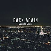 Back Again by Maurice Moore