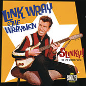 Link Wray: Slinky! The Epic Sessions: 1958-1960 by Link Wray