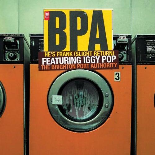 He's Frank (Slight Return) Featuring Iggy Pop by The BPA