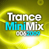 Trance Mini Mix 006 - 2009 von Various Artists