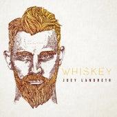 Whiskey by Joey Landreth