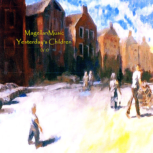 Yesterday's Children (V.2) by MagellanMusic