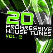 20 Progressive House Tunes Vol. 2 von Various Artists
