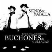 Signos de Batalla by Los Buchones de Culiacan