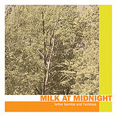 Letter Bombs and Holidays by Milk At Midnight