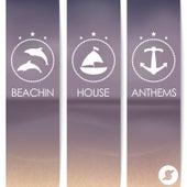 Beachin' House Anthems von Various Artists