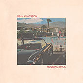 Holding Back by Sean Kingston