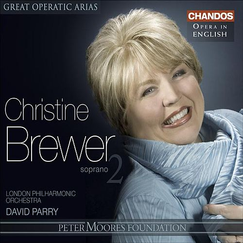 GREAT OPERATIC ARIAS (Sung in English), VOL. 20 - Christine Brewer, Vol. 2 by Christine Brewer
